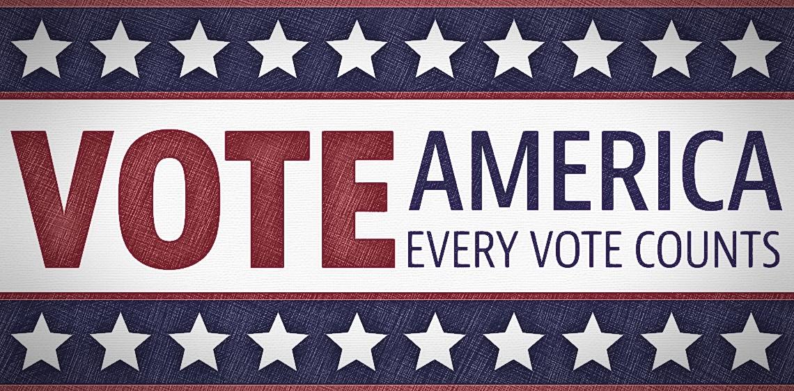 Vote America, every vote counts