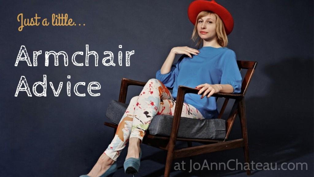 Armchair Advice