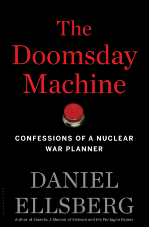 """Book cover of """"The Doomsday Machine"""" by Daniel Ellsberg"""